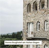 Donna Burghotel am Hohen Bogen